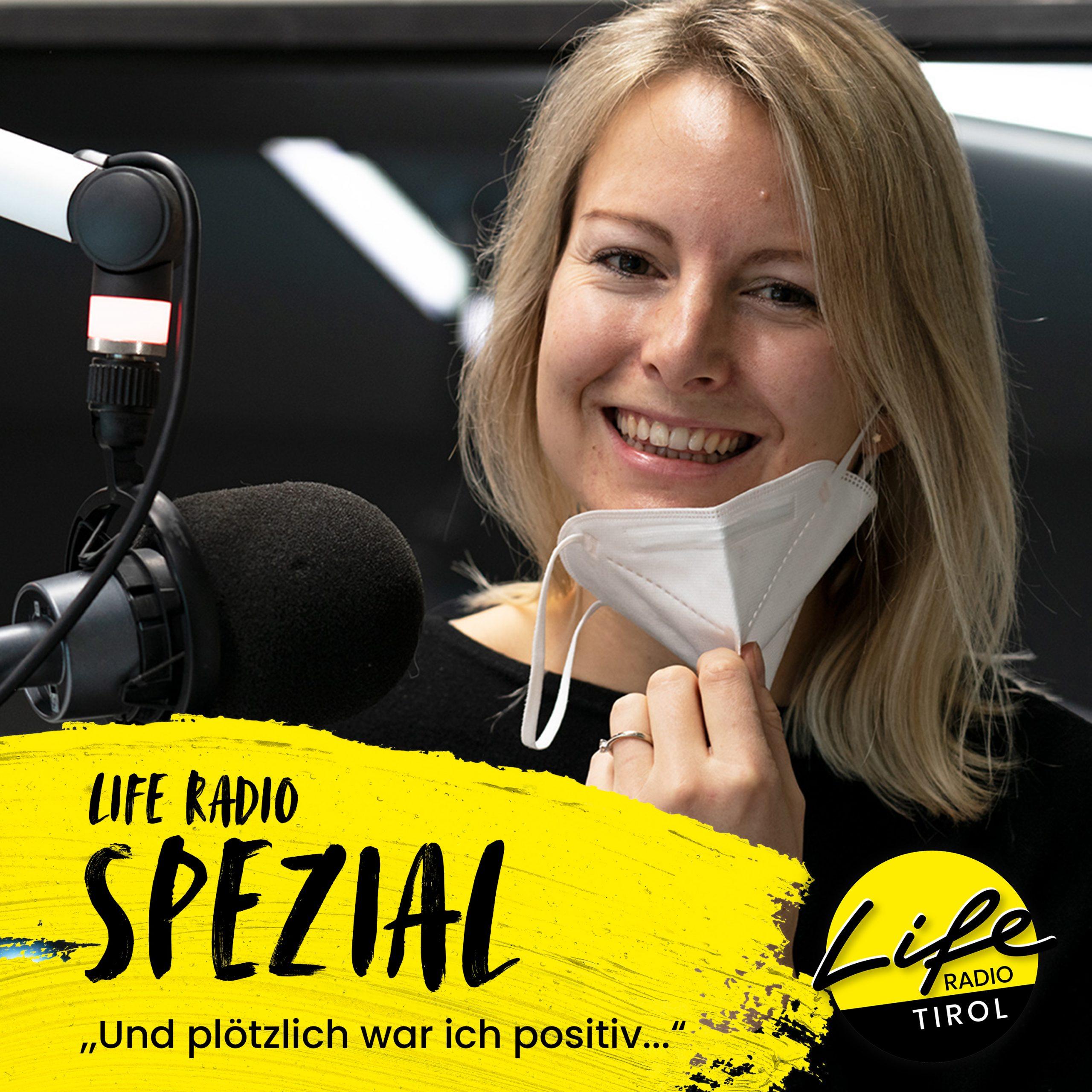 """Life Radio Spezial: """"Und plötzlich war ich positiv!"""""""