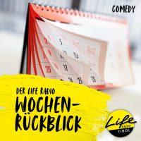Podcast Cover_3000x3000px_Der Life Radio Wochenrückblick_allgemein