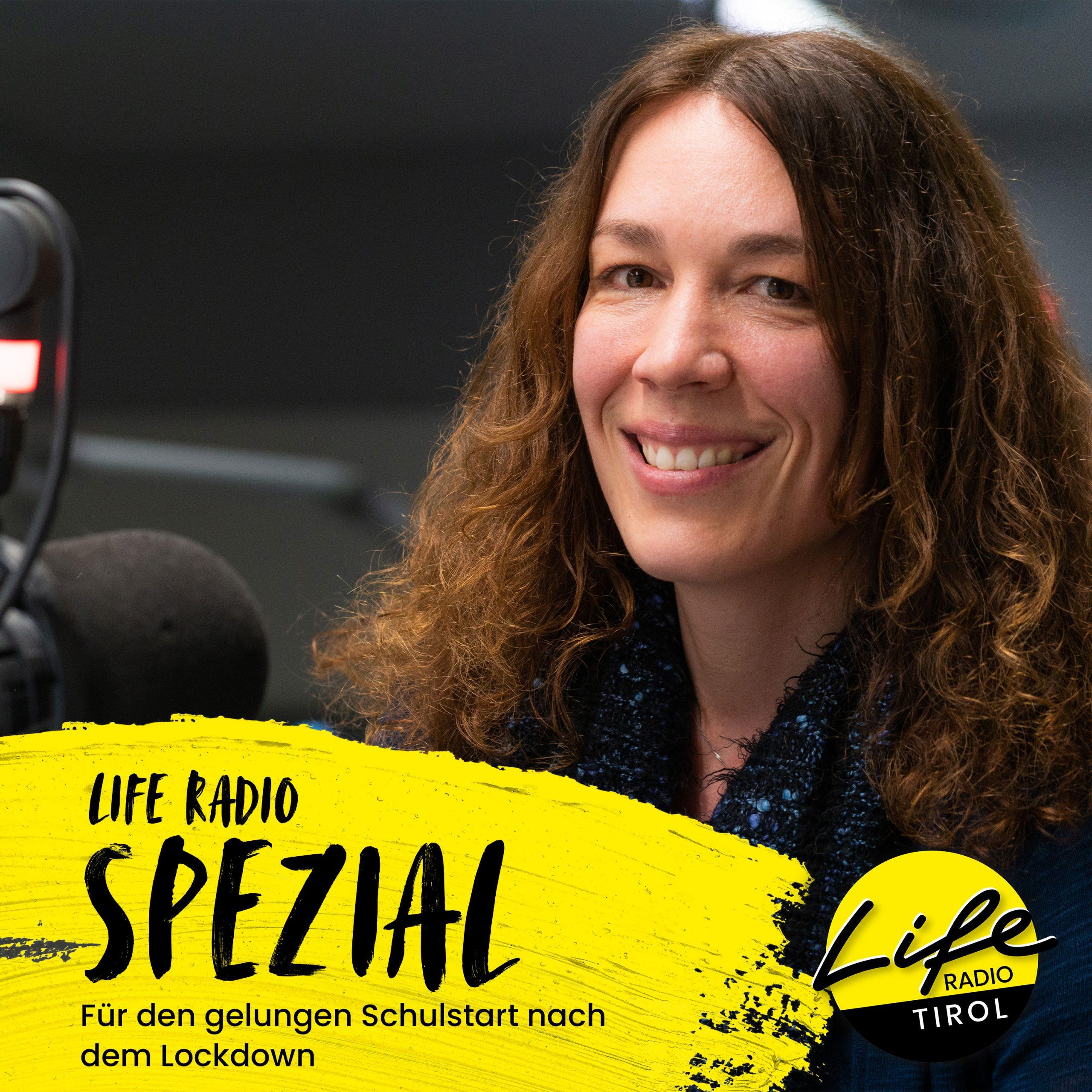 """Life Radio Spezial: """"Für den gelungenen Schulstart nach dem Lockdown"""